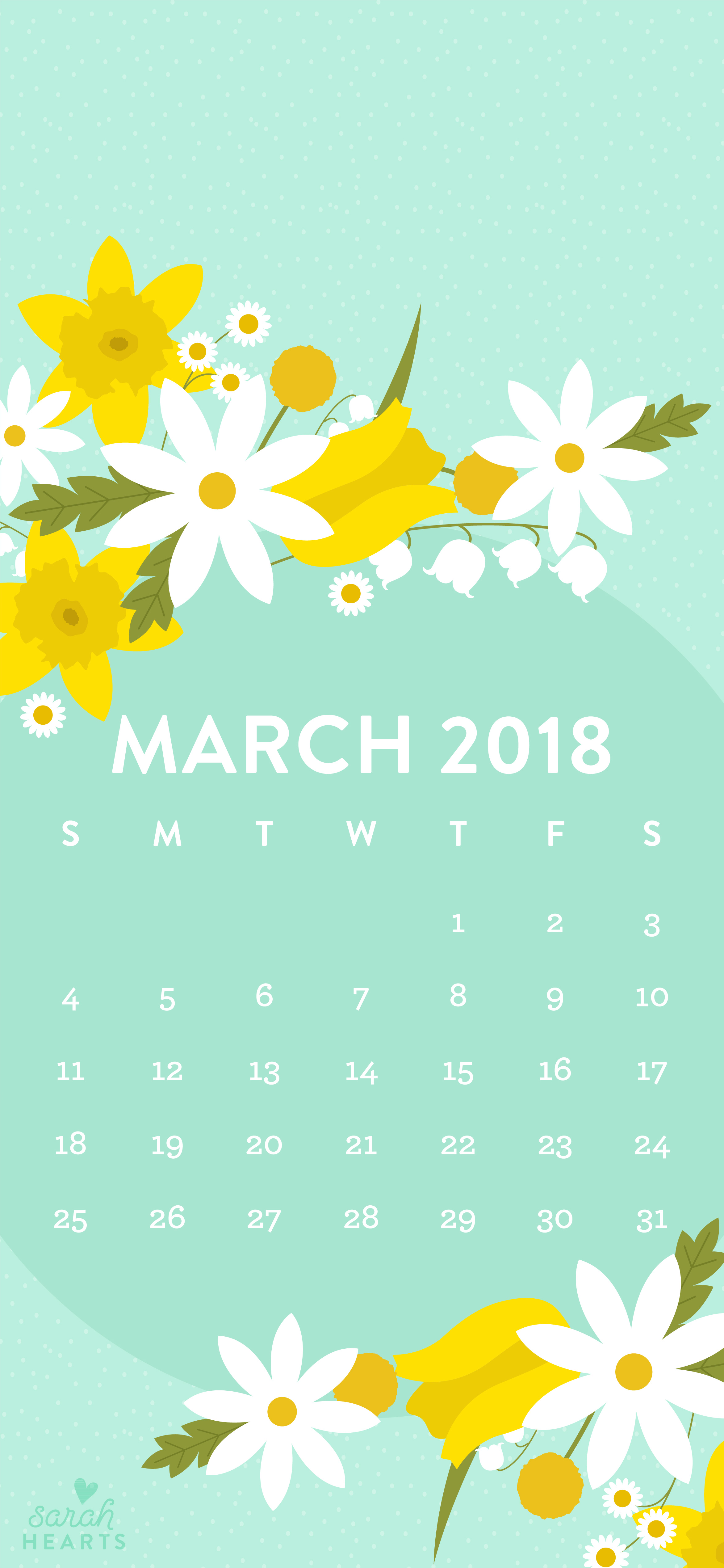 Happy Quotes Iphone Wallpaper March 2018 Spring Flower Calendar Wallpaper Sarah Hearts