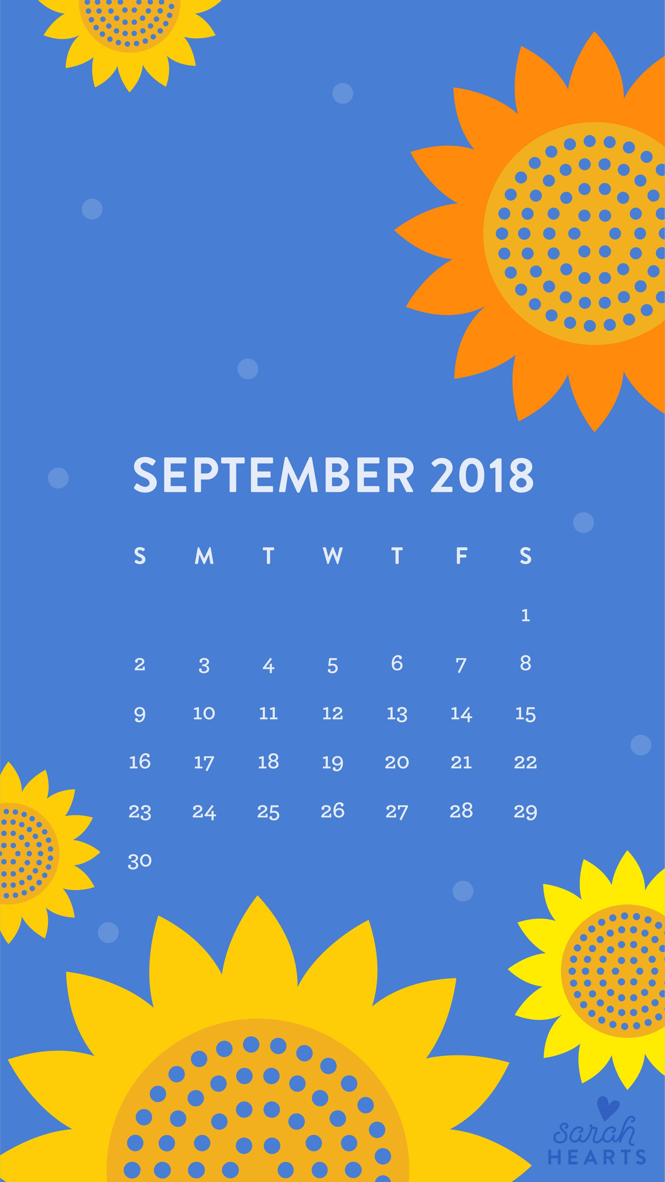 Fall Sunflower Wallpaper September 2018 Sunflower Calendar Wallpaper Sarah Hearts