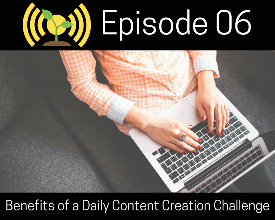 Benefits of a Daily Content Creation Challenge