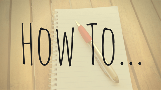 How To…