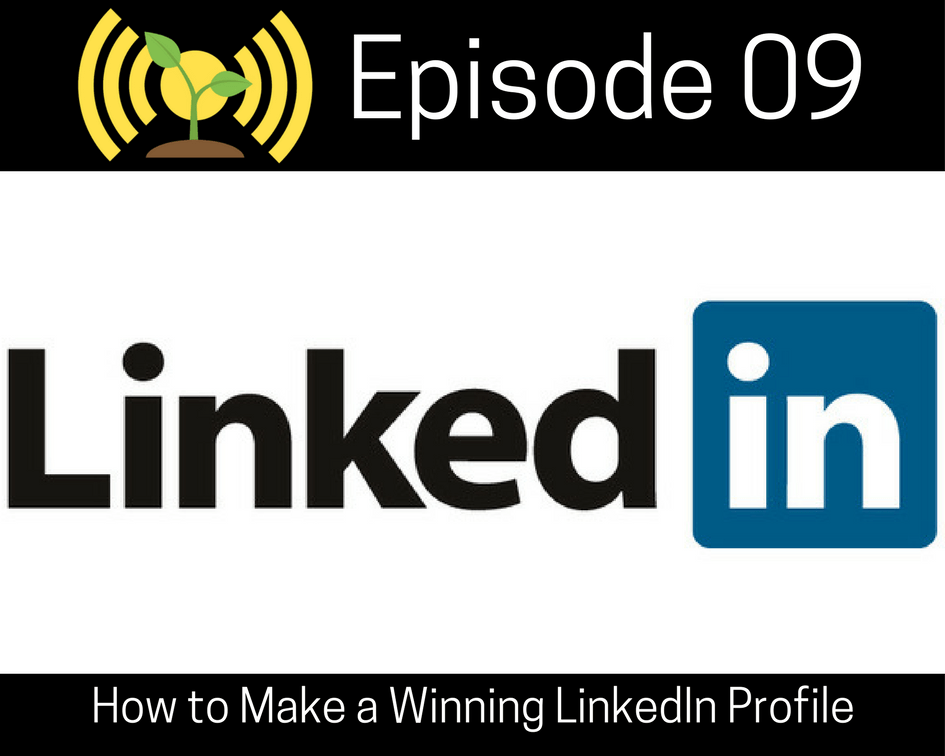 How to Make a Winning LinkedIn Profile