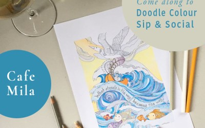 NEW Workshop! Doodle Colour Sip & Social at Cafe Mila