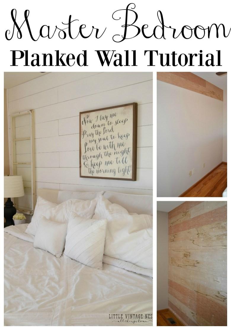 Master Bedroom Planked Wall Tutorial