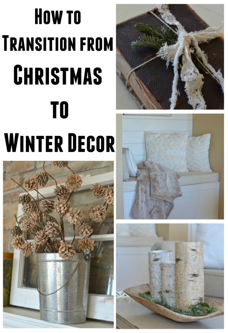 How To Transition from Christmas to Winter Decor. Easy tips to decorate your home after Christmas!