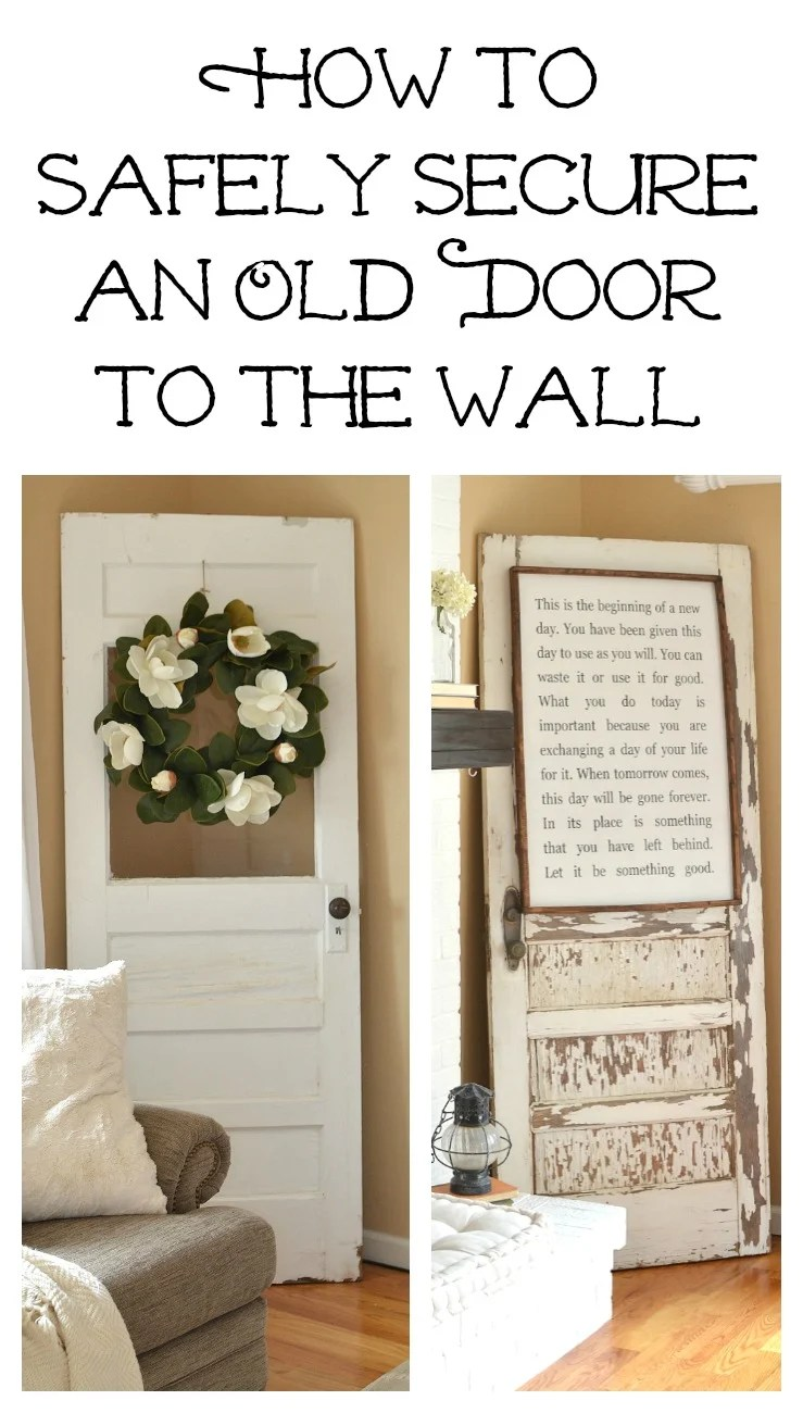 How to safely secure an old door to the wall. Easy and quick fix to safely use a vintage door in your home.