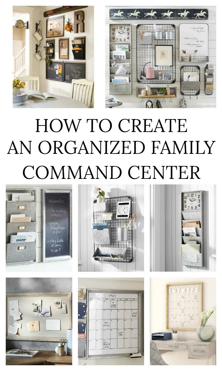 How To Create an Organized Family Command Center