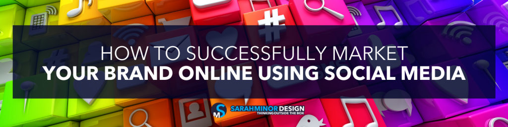 how-to-successfully-market-your-brand-online
