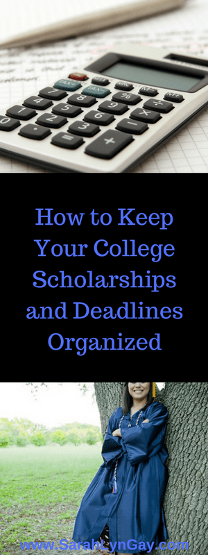 How to Keep Your College Scholarships and Deadlines Organized