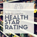 How to Use the Health Star Rating