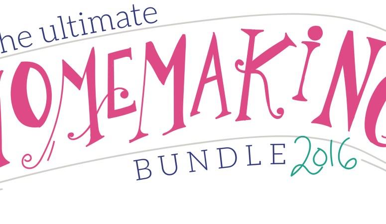 The 2016 Ultimate Homemaking Bundle