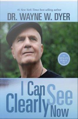 I Can See Clearly Now – Friday, September 25, 2015
