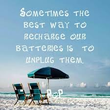 Writing 101 – Assignment Day 11- How Do You Recharge Your Batteries So You Can Write – Monday, September 21, 2015