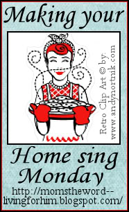 momstheword: Making Your Home Sing Monday Linky Party