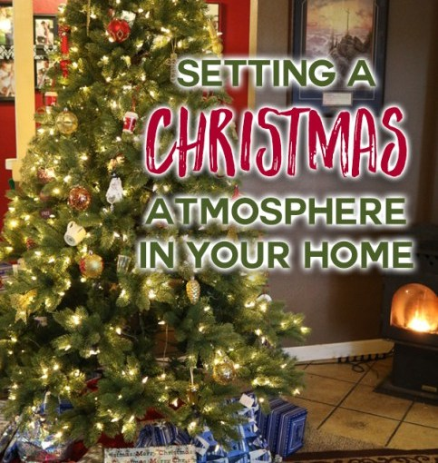 Setting a CHIRSTmas Atmosphere in Your Home – Young Wife's Guide