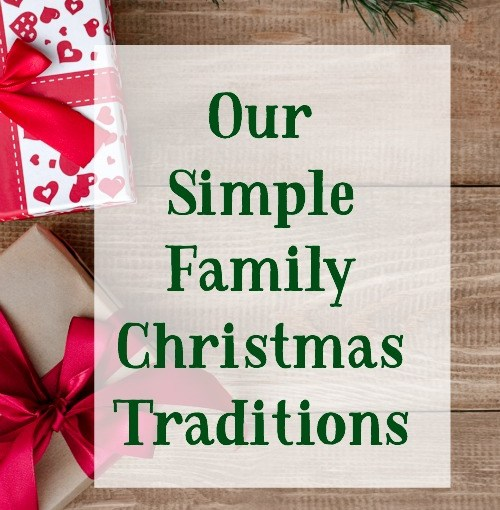 Our Simple Family Christmas Traditions