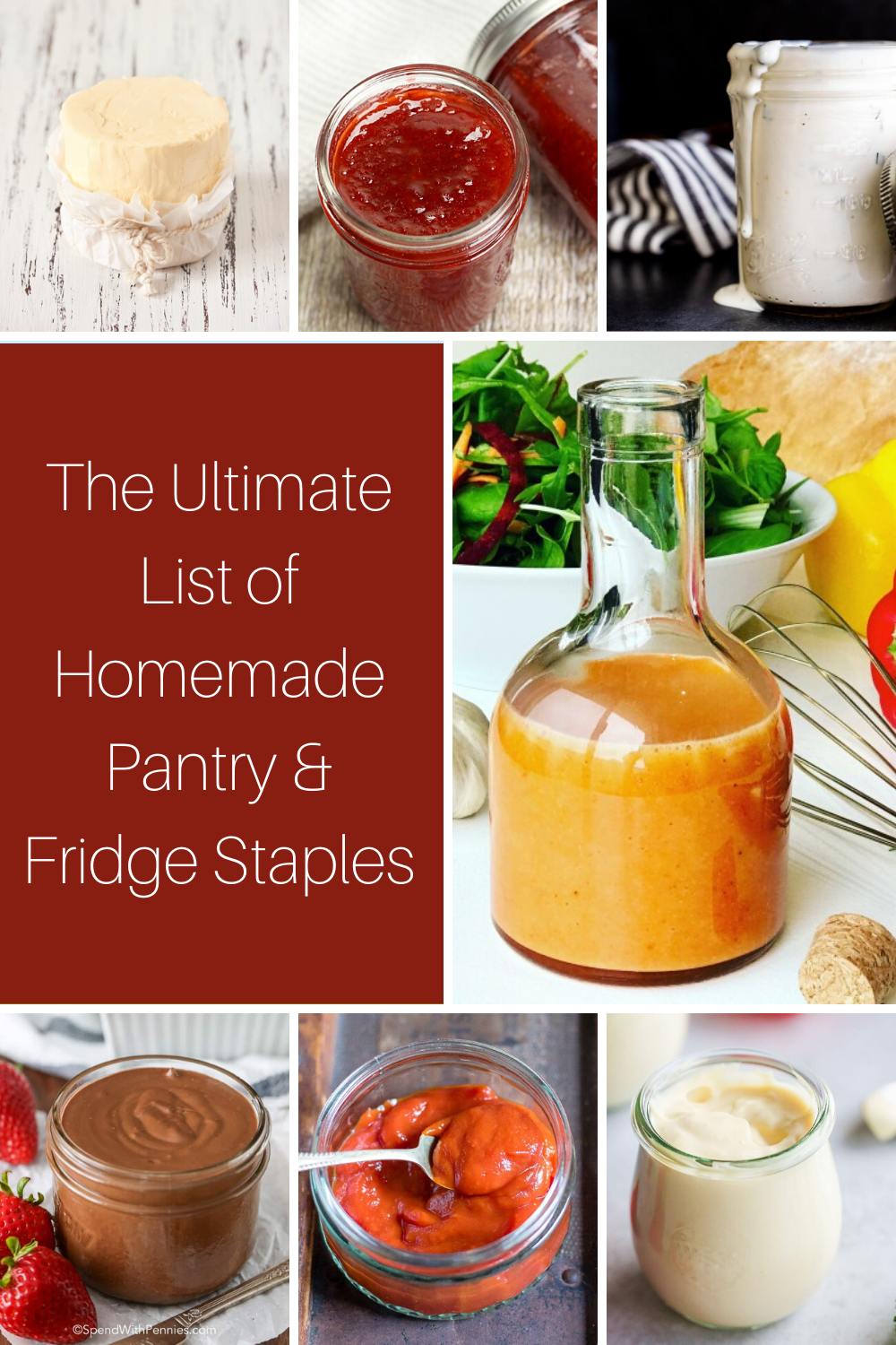 The Ultimate List of Homemade Pantry and Fridge Staples
