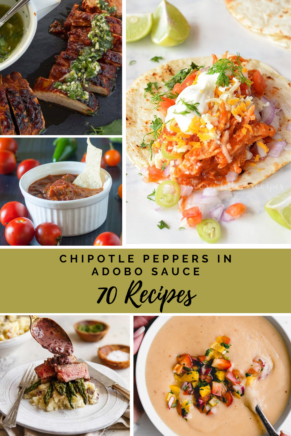 70 Recipes With Chipotle Peppers in Adobo Sauce