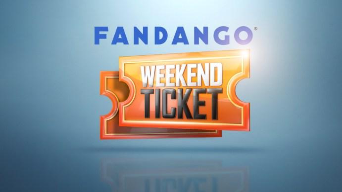 FandangoWeekendTicket