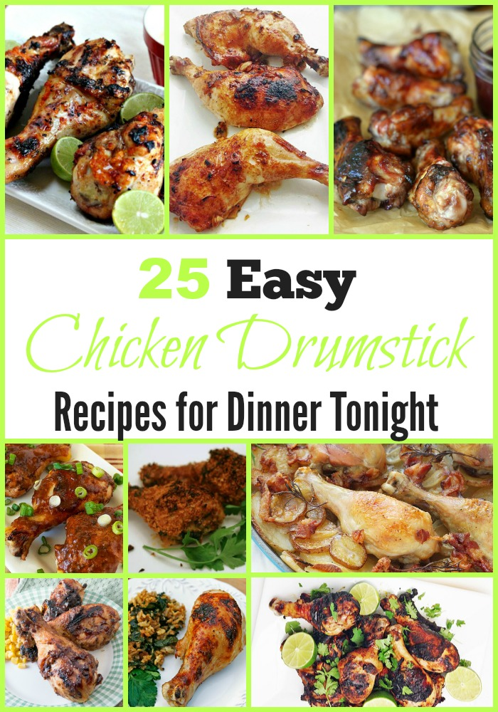 25 Easy Chicken Drumstick Recipes for Dinner Tonight ...