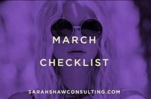 March checklist