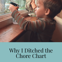 Why I Ditched The Chore Chart -- But Not the Chores