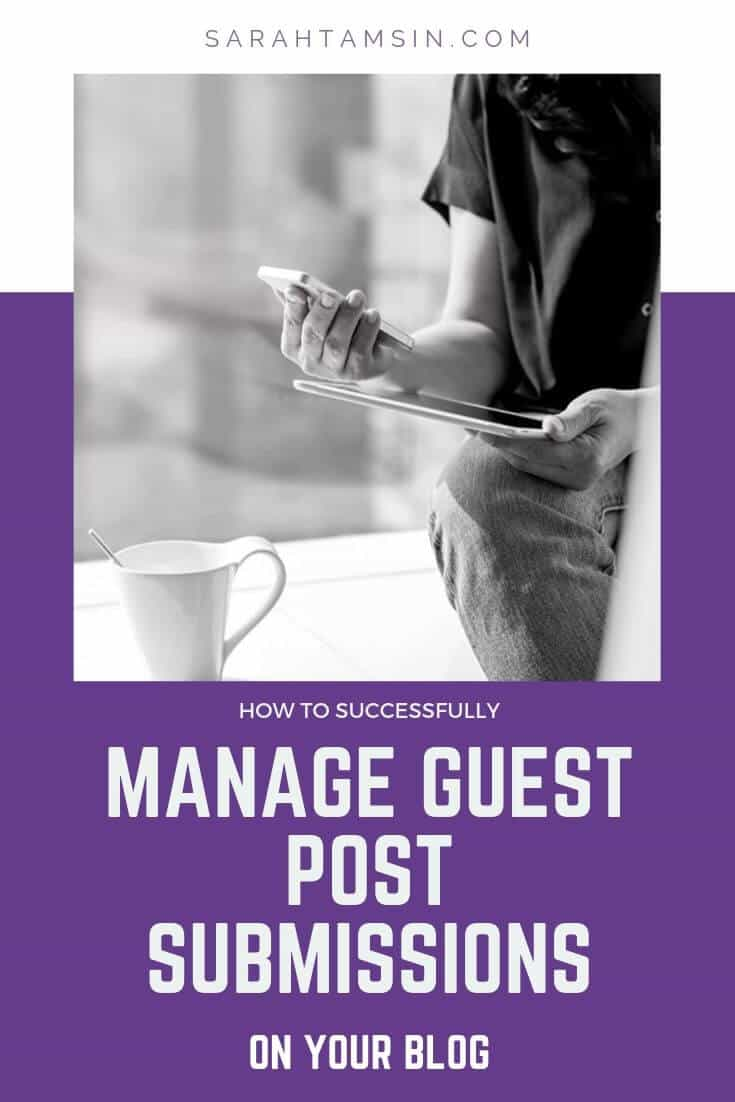How to Successfully manage Guest Post Submissions for your blog or business