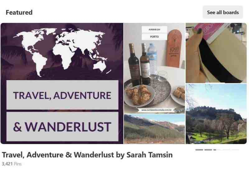 Pinterest Featured Board - Travel, Adventure & Wanderlust