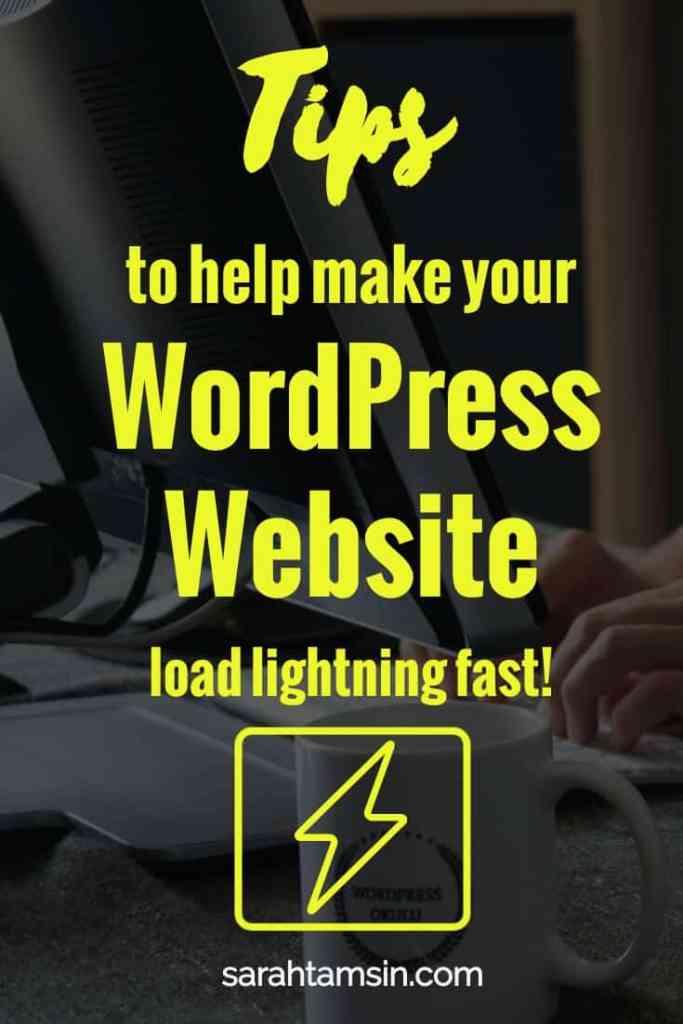 Tips to help make your WordPress Website load lightning fast!