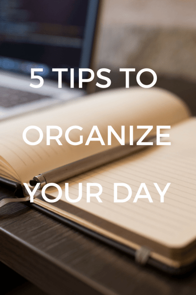Organize Your Day