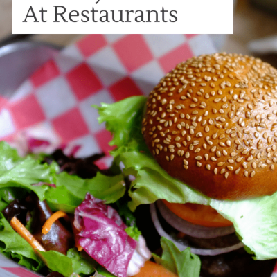 5 Tips For Making Healthy Choices at Restaurants