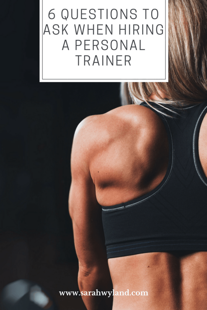 6 Questions To Ask When Hiring A Personal Trainer