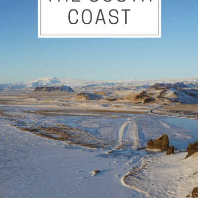 Iceland – The South Coast + Black Sand Beaches