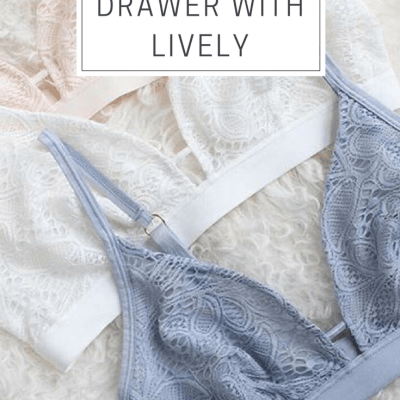 I Overhauled My Lingerie Drawer With Lively