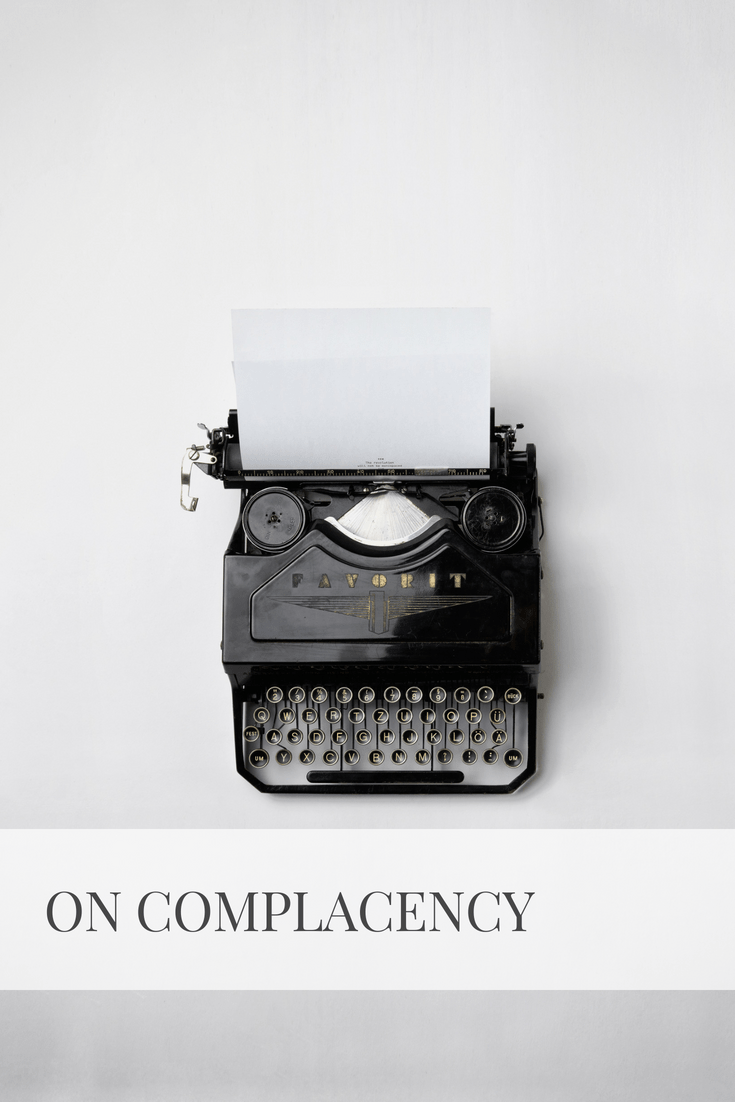 On Complacency | Sarah Wyland