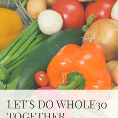 Let's Do Whole30 Together