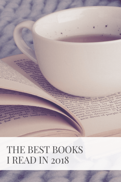 Best Books I Read In 2018 | Sarah Wyland