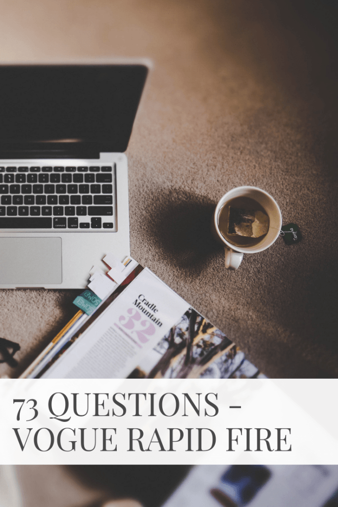 73 Questions – Vogue Rapid Fire (Take 2)