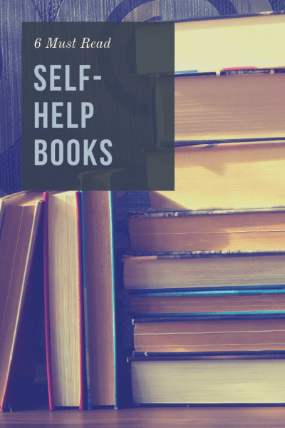 6 Must-Read Self-Help Books