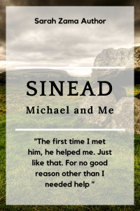"""SINEAD Michael and Me """"The first time I met him, he helped me. Just like that. For no good reason other than I needed help"""""""
