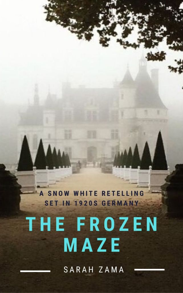 The Frozen Maze by Sarah Zama - A Snow White retelling set in 1920s Germany