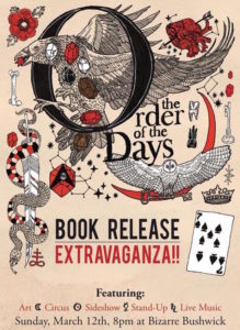 Poster for The Order of the Days book release party in Bushwick Brooklyn