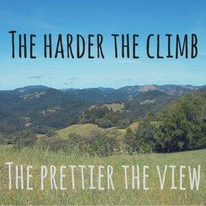 the harder the climb the prettier the view