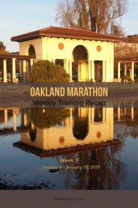 Oakland Marathon Training wk 7