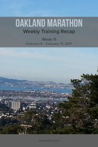 Oakland Marathon Training Recap week 11