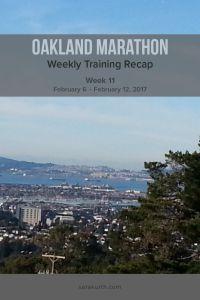 Oakland Marathon Training Recap week 11