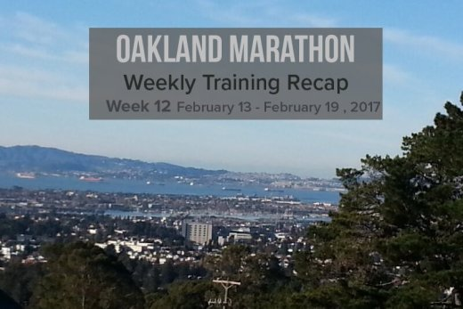 Oakland Marathon training recap week 12