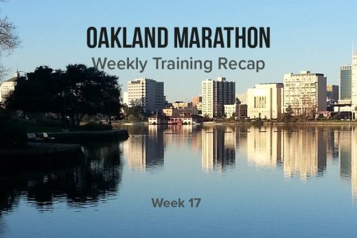 Oakland Marathon Training Recap 17