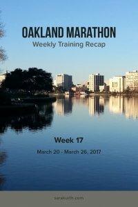Oakland Marathon Training Recap 17