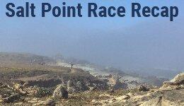 Salt Point Race Recap