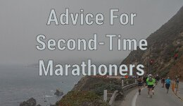 Advice For Your Second Marathon